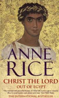 Anne Rice -- Christ the Lord: Out of Egypt (Book 1 in The Life of Christ) Maya Banks, Sylvia Day, Vampire Diaries Stefan, Christine Feehan, Vampire Books, Michael Trevino, Danielle Steel, Eric Northman, Anne Rice