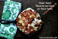 Classic Baked Mac N Cheese for Bacon Lovers (Layers of Bacon Flavor!)