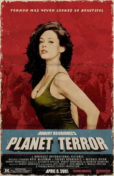 "planet terror. I love this movie and Rose McGowen was awesome as ""Cherry Darling""."