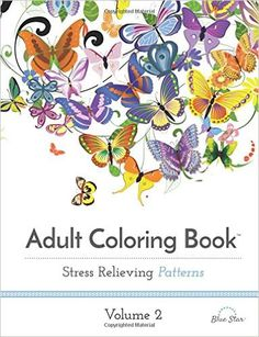 Adult Coloring Book Stress Relieving Patterns Volume 2 Blue Star 9781941325179