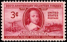 Peter Stuyvesant, director-general of New Netherlands (later to become New York), organized the first volunteer fire department in America.