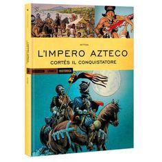 La caduta dell'Impero Azteco nel nuovo numero di Historica!
