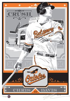 Chris Davis Baltimore Orioles x Sports Propaganda Player Serigraph Chris Davis, Baltimore Orioles Baseball, Propaganda Art, Pro Baseball, Mlb Players, New Jersey Devils, Screen Printing, Sports, Stonehenge