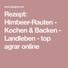 Rezept: Himbeer-Rauten - Kochen & Backen - Landleben - top agrar online