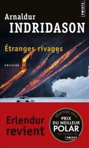 Etranges Rivages (Arnaldur Indridason) -   Erlendur revient !