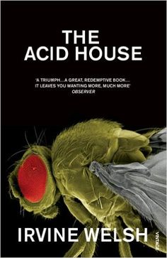 he Acid House is a 1994 book by Irvine Welsh, later made into a film. It is a collection of short stories, with each story pages) featuring a new set of characters and scenarios. Acid House, Irvine Welsh, Beautiful Book Covers, Short Stories, Good Books, Amazing Books, Book Worms, Reading, Films