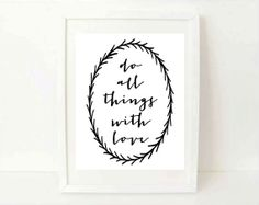inspirational quote typographic print - Do All Things With Love - calligraphy wall quote decor