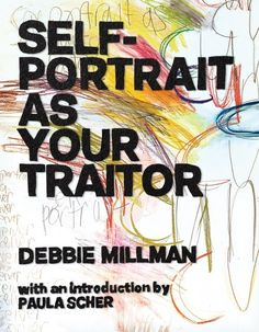 Self-Portrait As Your Traitor by Debbie Millman