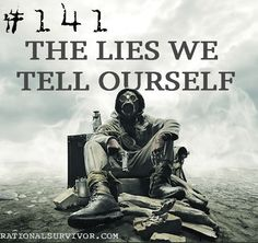 The Lies We Tell Our