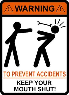 Warning To Prevent Accidents Keep Your Mouth Shut, Wrench, vinyl, decal, car, window, toolbox, sticker IMakeDecalsforYou http://www.amazon.com/dp/B00TJ8Y4MO/ref=cm_sw_r_pi_dp_Xvn5ub1M351NE
