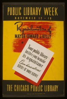 Public Library Week -- WPA Poster, 1940. From the WPA Poster Collection at the Library of Congress.