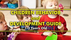 Parenting Tips | Children Behavior and Development Guide - 1-2 Years Old  #parenting #tips #advice #parentingtips #parentinghacks #hacks #behavior #development #kids #children #toddler