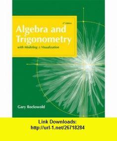 Algebra and trigonometry 9th edition 9780321716569 michael algebra and trigonometry with modeling and visualization 4th edition 9780321568014 gary k fandeluxe Choice Image