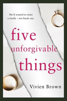 "Read ""Five Unforgivable Things"" by Vivien Brown available from Rakuten Kobo. One family torn apart by secrets and betrayals. Perfect for fans of Sue Fortin. Over twenty years ago, Kate's dream came. Book Club Books, Book Nerd, Book Lists, Reading Lists, Reading Nooks, I Love Books, Books To Read, My Books, Types Of Books"