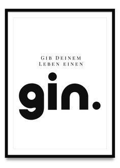 Give your life a gin poster - Give Your Life a Gin Poster Online Ulrike Wathling - Gin Quotes, Funny Quotes, Whiskey Quotes, Gin Poster, Poster Online, Gin Bar, Short Quotes, Quote Posters, True Words