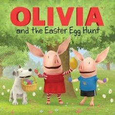 """""""It's time for the town Easter egg hunt! But instead of searching for the eggs, Olivia and her family have to complete silly stunts to collect them. Can Team Olivia be the first to finish and win a special Easter surprise? Easter Hunt, Easter Party, Easter Eggs, Easter 2013, Easter Books, Spring Books, Easter Wishes, Vinyl Gifts, Easter Chocolate"""