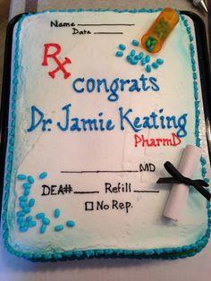 Pharmacy school graduation party cake