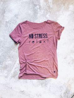 T-Shirt Kein Stress // T-shirt no stress via DaWanda.com