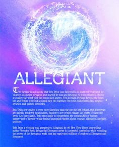 Synopsis of Allegiant by Veronica Roth (to be in bookstores October 22, 2014)