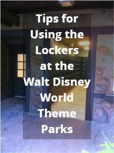 Disney World Tips:  Using the Lockers at WDW - what you need to know from yourfirstvisit.net #DisneyWorldTips