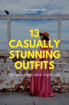 13 Casually Stunning Date Night Outfits To Copy Now - Today We Date Winter Date Outfits, Cute Date Outfits, First Date Outfits, Casual Dress Outfits, Casual Summer Outfits, Outfit Summer, Girl Outfits, Hipster Outfits For Women, Outfits For Teens