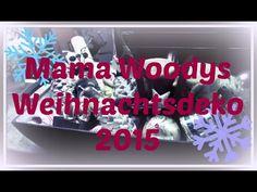 Mama Woodys #Weihnachstdeko ♥ 2015 - YouTube