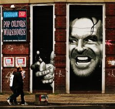 Here's Johnny!  Truly a creepy movie- but the street art is amazing.  REDRUM