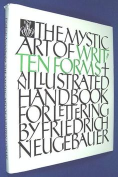 The Mystic Art of Written Forms by Friedrich Neugebauer ...