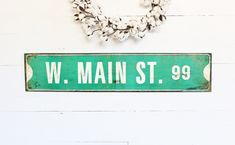 Main Street Wall Sign, Metal Main Street Wall Sign, Old Street Signs, Vintage Street Sign, Main Street Signage, Home Décor, Wall Art, Authentic Street Signs, Traditional Street Signs