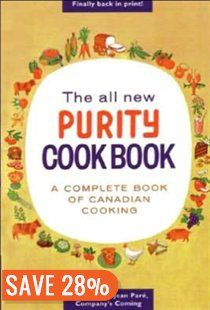 The All New Purity Cook Book: A Complete Book of Canadian Cooking Book by Elizabeth Driver | Trade Paperback | chapters.indigo.ca    my go to cookbook!!!