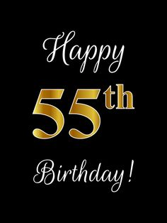""""""" With Faux/Imitation Gold-Inspired Color Pattern Number (on Black) Art Print by aponx Happy 55th Birthday, Happy Birthday Wishes Photos, Birthday Poems, Happy Birthday Wishes Cards, Birthday Blessings, Birthday Woman, Birthday Images, Birthday Cake, Happy Birthday Template"""