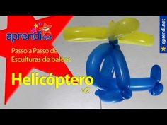 Aprendi.net: Esculturas de Balões - Helicoptero