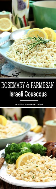 This Rosemary and Parmesan Israeli Couscous is both simple and delicious; the perfect weeknight side dish that can be served warm or at room temperature.