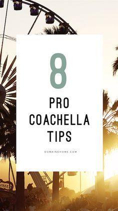 8 Coachella tips for navigating the festival like a pro