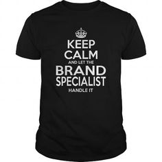 BRAND SPECIALIST Keep Calm And Let The Handle It T Shirts, Hoodies. Get it now ==► https://www.sunfrog.com/LifeStyle/BRAND-SPECIALIST--KEEPCALM-Black-Guys.html?57074 $22.99