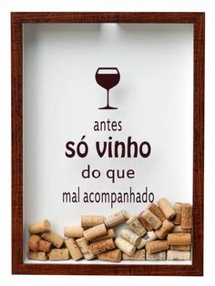 quadro porta rolhas antes so vinho do que mal acompanhado