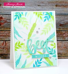 Maureen Merritt for the Naturally Inspired SOA collection release 6/2017 featuring the Wild Garden and Simply the Best stamp sets and Best die.