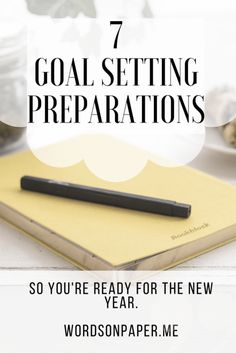 One way to achieve goals in the New Year is to prepare for them. Here are 7 goal setting preparations you can think over as you get ready to set your goals. Good Time Management, Home Management Binder, Smart Goal Setting, Setting Goals, Smart Goals Examples, Set Your Goals, Achieving Goals, Personal Goals, Business Goals