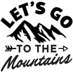 Silhouette Design Store - View Design #248083: let's go to the mountains