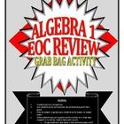 This file contains 24 Algebra I/Integrated I Common Core based EOC review questions. Each question is labeled with a number for easy grading. The questions can be used for instructional purposes, review work, partner work, or for the grab bag activity. I have included an answer key for easy grading!