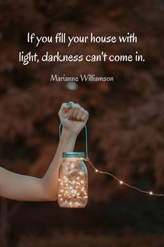 """""""If you fill your house with light, darkness can't come in."""" Beautiful, Inspirational quote about happiness from Marianne Williamson on The School of Greatness Podcast with Lewis Howes. Happy Quotes Inspirational, Meaningful Quotes, Best Quotes, Marianne Williamson Quote, Light Quotes, Think Happy Thoughts, Gujarati Quotes, Zindagi Quotes, Good Parenting"""