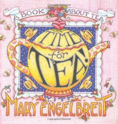 Time For Tea With Mary Engelbreit (Home Companion Series) - http://teacoffeestore.com/time-for-tea-with-mary-engelbreit-home-companion-series/
