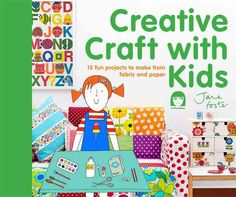 Bold, bright, and fun: these 15 quick and easy projects are delightful! A mom herself, Jane Foster has created games, toys, and accessories in cheerful vintage prints that parents can craft for or wit
