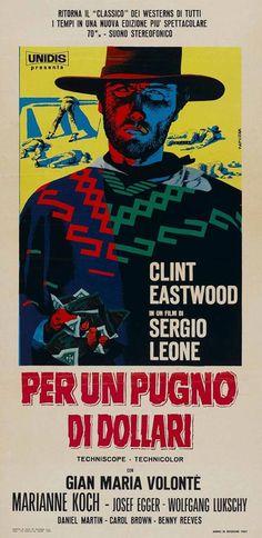 """Per un pugno di dollari"" (A Fistful of Dollars)is a 1964 spaghetti western film directed by Sergio Leone and starring Clint Eastwood."