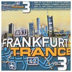 Frankfurt Trance Vol. 3