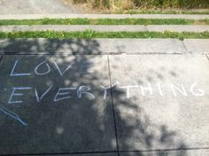 Love is everything. #pdxchalkart