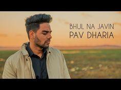 Bhul Na Javin - Pav Dharia [COVER VIDEO] - YouTube