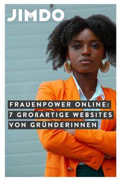 Frauen, die ihr eigenes Unternehmen gründen und sich selbstständig machen, sind in Deutschland immer noch in der Minderheit. Warum eigentlich?Wir erleben bei Jimdo, dass viele selbstständige Frauen Großartiges leisten. Heute stellen wir euch 7 tolle Websites von Unternehmerinnen aus unterschiedlichen Branchen vor. Lasst euch einfach inspirieren – von ihren Websites und Ideen! Web Design, Marketing, Design Web, Website Designs, Site Design