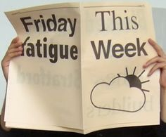 Friday Fatigue - Felix Weigand  via The Radder