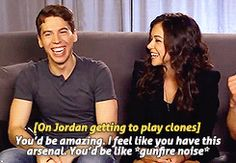 "Tatiana Maslany on Jordan Gavaris ""It'd be amazing to play a clone that was like Jordan [Gavaris]. He's like so opposite of Felix, it's unbelievable. He's like kind of country, always baking, just like watching Murder She Wrote. He has like the weird little Southern twang. Just like the sweetest guy on the planet. It would be really cool to play somebody like… I just want to play Jordan. I just want to be Jordan really."""
